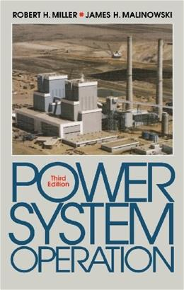 Power System Operation, by Miller, 3rd Edition 9780070419773