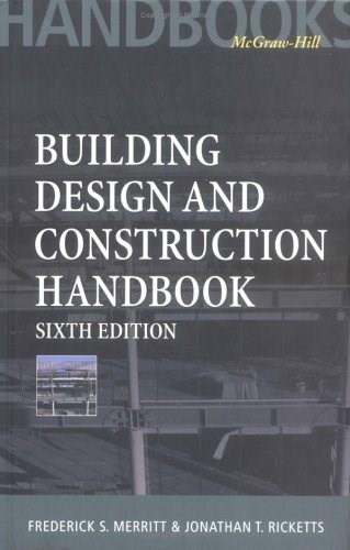 Building Design and Construction Handbook, by Merritt, 6th Edition 9780070419995