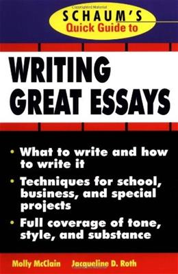 Schaums Quick Guide to Writing Great Essays 1 9780070471702
