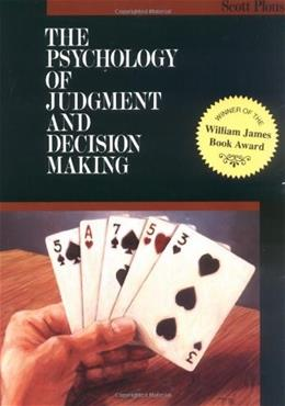 Psychology of Judgment and Decision Making, by Plous 9780070504776