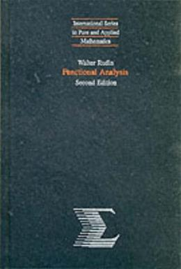 Functional Analysis, by Rudin, 2nd Edition 9780070542365