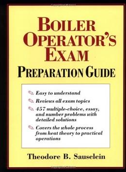 Boiler Operators Exam Preparation Guide, by Sauselein 9780070579682