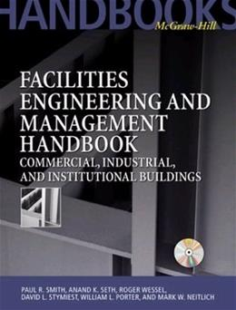 Facilities Engineering and Management Handbook BK w/CD 9780070593237
