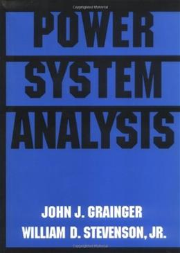 Power System Analysis, by Grainger 9780070612938