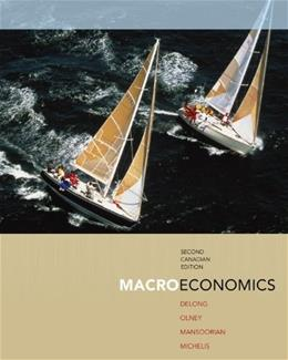 Macroeconomics, by DeLong, 2nd CANADIAN EDITION 9780070951624
