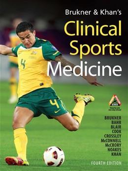Brukner and Khans Clinical Sports Medicine, by Brukner 4 9780070998131