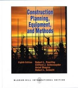 Construction Planning, Equipment, and Methods, by Peurifoy, 8th INTERNATIONAL EDITION 9780071289511