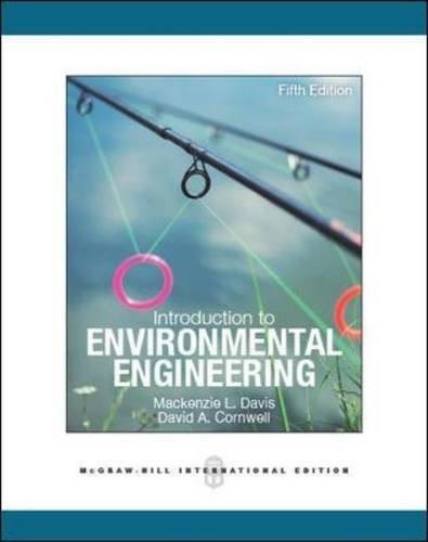 Introduction to Environmental Engineering, by Davis, 5th INTERNATIONAL Edition 9780071326247