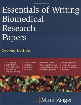 Essentials of Writing Biomedical Research Papers, by Zeiger, 2nd Edition, Worktext 9780071345446