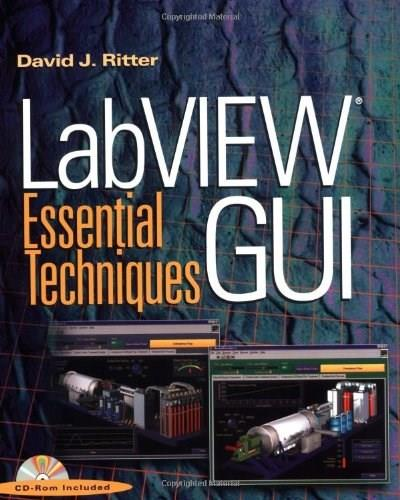 LabVIEW GUI: Essential Techniques, by Ritter BK w/CD 9780071364935
