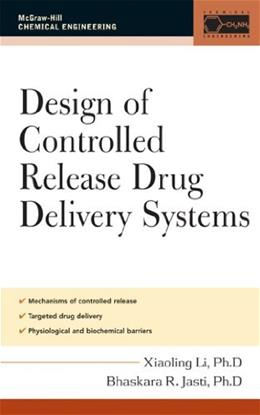 Design of Controlled Release Drug Delivery Systems, by Li 9780071417594
