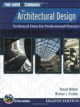 Time Saver Standards for Architectural Design: Technical Data for Professional Practice, by Watson, 8th Edition 8 w/CD 9780071432054