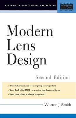 Modern Lens Design, by Smith, 2nd Edition 9780071438308