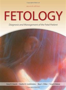 Fetology: Diagnosis and Management of the Fetal Patient, by Bianchi, 2nd Edition 9780071442015