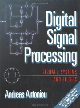 Digital Signal Processing: Signals, Systems, and Filters, by Antoniou 9780071454247