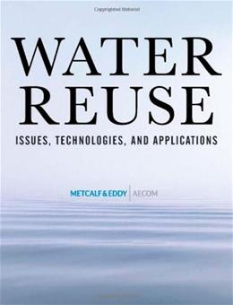 Water Reuse: Issues, Technologies, and Applications, by Asano 9780071459273