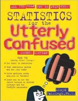 Statistics for the Utterly Confused, by Jaisingh, 2nd Edition 9780071461931
