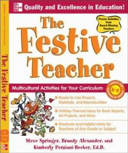 Festive Teacher: Multicultural Activities for Your Curriculum, by Persiani-Becker 9780071492638