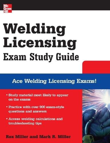 Welding Licensing Exam Study Guide, by Miller 9780071493765