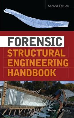 Forensic Structural Engineering Handbook, by Ratay, 2nd Edition 9780071498845