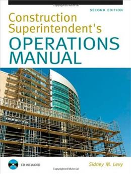 Construction Superintendent Operations Manual, by Levy, 2nd Edition 2 w/CD 9780071502412
