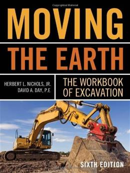 Moving The Earth, by Nichols, 6th Edition 9780071502672