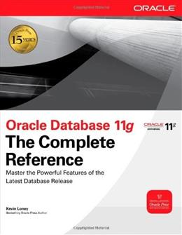 Oracle Database 11g: The Complete Reference, by Loney 9780071598750