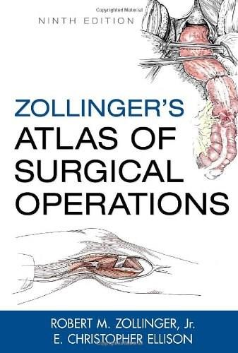 Atlas of Surgical Operations, by Zollinger, 9th Edition 9780071602266