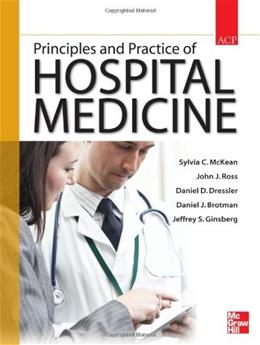 Principles and Practice of Hospital Medicine, by McKean 9780071603898