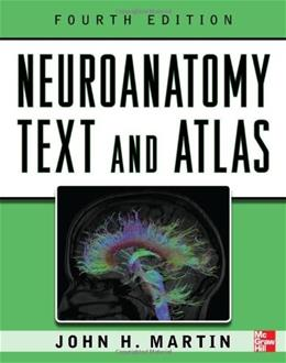 Neuroanatomy Text and Atlas, by Martin, 4th Edition 9780071603966