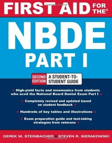 First Aid For the NBDE, by Steinbacher, 2nd Edition, Part 1 9780071605410