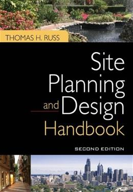 Site Planning and Design Handbook, by Russ, 2nd Edition 9780071605588