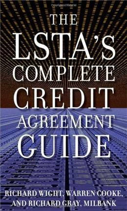 LSTAs Complete Credit Agreement Guide, by Wight 9780071615112