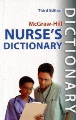 McGraw-Hill Nurses Dictionary, by Panda, 3rd Edition 9780071635851