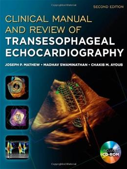 Clinical Manual and Review of Transesophageal Echocardiography, by Mathew, 2nd Edition 2 w/CD 9780071638074
