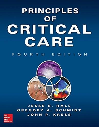 Principles of Critical Care, by Hall, 4th Edition 9780071738811