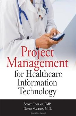 Project Management for Healthcare Information Technology, by Masuda 9780071740531