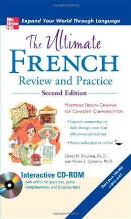 Ultimate French Review and Practice, by Stillman, 2nd Edition 2 w/CD 9780071744140