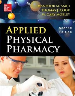 Applied Physical Pharmacy, by Amiji, 2nd Edition 9780071747509