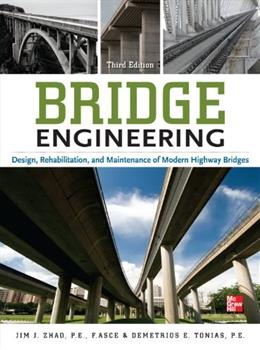 Bridge Engineering, by Zhao, 3rd Edition 9780071752497