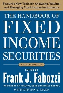 Handbook of Fixed Income Securities, by Fabozzi, 8th Edition 9780071768467