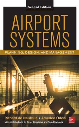 Airport Systems: Planning, Design and Management, by Neufville, 2nd Edition 9780071770583