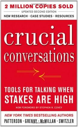 Crucial Conversations Tools for Talking When Stakes Are High, by Patterson, 2nd Edition 9780071771320