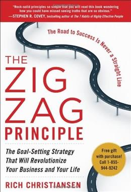 The Zigzag Principle:  The Goal Setting Strategy that will Revolutionize Your Business and Your Life 1 9780071774581