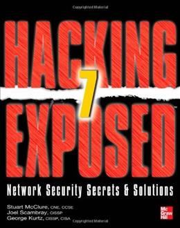 Hacking Exposed 7 Network Security Secrets and Solutions, by McClure, 7th Edition 9780071780285