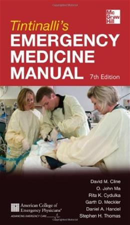 Tintinallis Emergency Medicine Manual 7th Edition (Emergency Medicine (Tintinalli)) 9780071781848