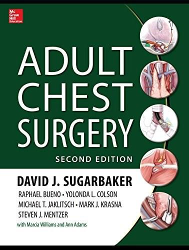 Adult Chest Surgery, by Sugarbaker, 2nd Edition 9780071781893