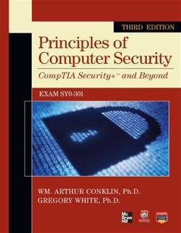 Principles of Computer Security CompTIA Security+ and Beyond, by Conklin, 3rd Edition 3 w/CD 9780071786195