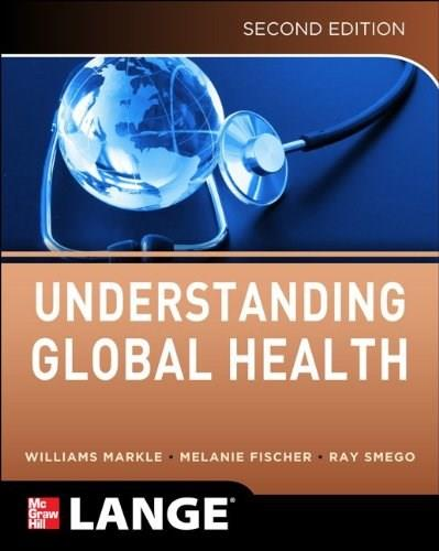 Understanding Global Health, by Markle, 2nd Edition 9780071791007