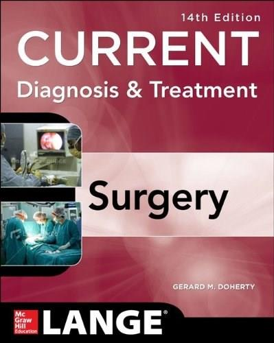 Current Diagnosis and Treatment: Surgery, by Doherty, 14th Edition 9780071792110